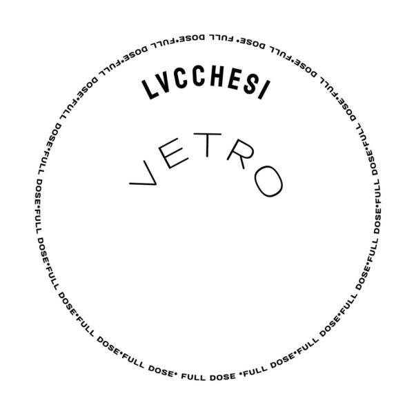Lvcchesi - Vetro EP (Back)