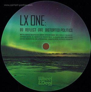 Lx One - Reflect / Distorted Politics