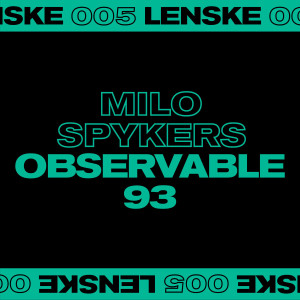 MILO SPYKERS - OBSERVABLE 93 EP