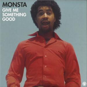 MONSTA - GIVE ME SOMETHING GOOD