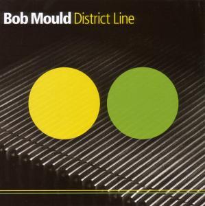 MOULD,BOB - District Line