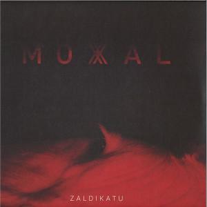 MOXAL - Zaldikatu