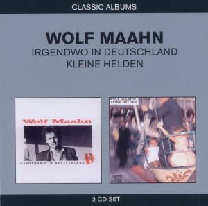 Maahn,Wolf - 2in1 (Irgendwo In Deutschland/Kleine Hel