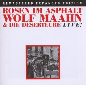 Maahn,Wolf - Rosen Im Asphalt/Live! (Remastered Expan