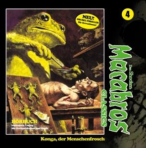 Macabros Classics - Folge 04-Konga,Der Menschenfrosch