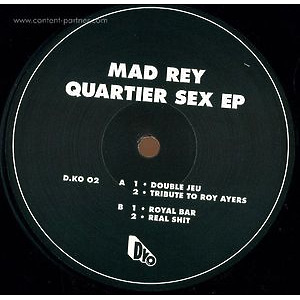 Mad Rey - Quartier Sex E.p.