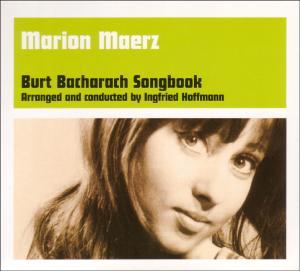Maerz,Marion - Burt Bacharach Songbook