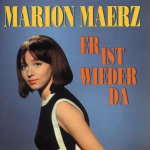 Maerz,Marion - Er Ist Wieder Da