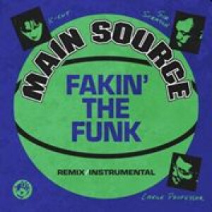 "Main Source - Fakin' the Funk (7"" Vinyl)"