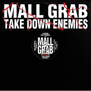 Mall Grab - TAKE DOWN ENEMIES (incl. Special Request Mix)