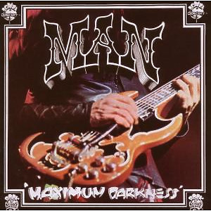 Man - Maximum Darkness (Expanded+Remastered)