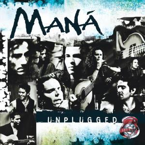 Mana - MTV Unplugged
