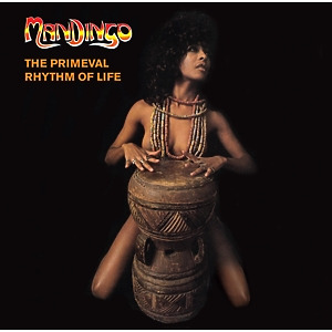Mandingo - The Primeval Rhythm Of Life