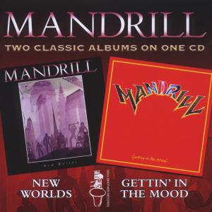 Mandrill - New Worlds/Getting In The Mood