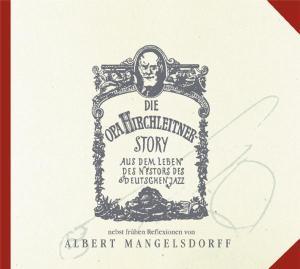 Mangelsdorff,Albert - Die Opa Hirchleitner Story,PL