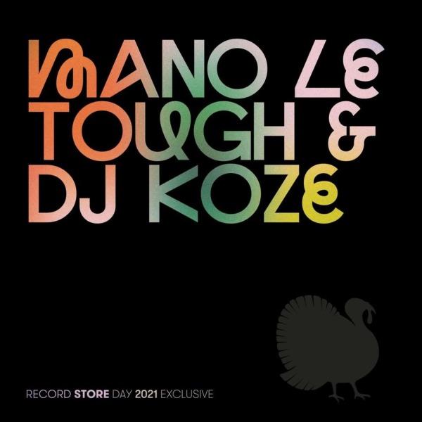 Mano Le Tough / DJ Koze - RSD 2021 Exclsuive