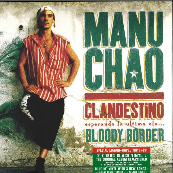 "Manu Chao - Clandestino / Bloody Border (2LP+10""+CD)"