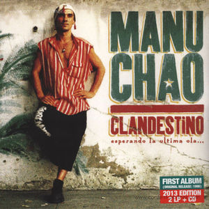 Manu Chao - Clandestino (2LP+CD Reissue)
