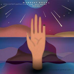 Marbert Rocel - In The Beginning Remixes