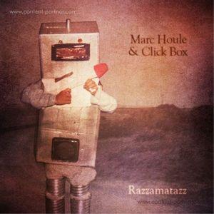 Marc Houle & Click Box - Razzamatazz
