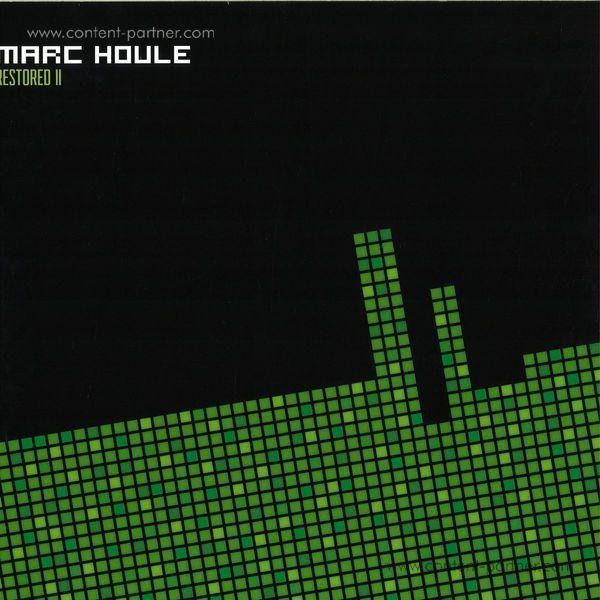 Marc Houle - Restored Ep 2 (Joris Voorn, Danny Daze..