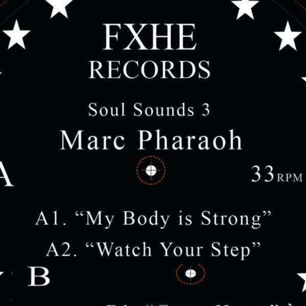 Marc Pharaoh - Soul Sounds 3