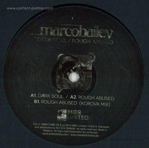 Marco Bailey - Dark Soul (incl. Korova Rework)