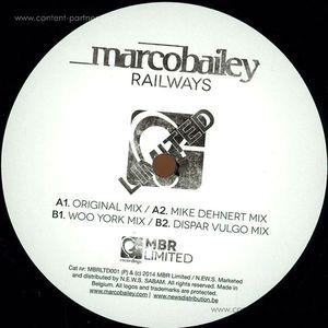 Marco Bailey - Railways (Mike Dehnert, Woo York Rmx)