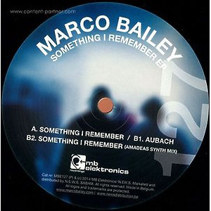 Marco Bailey - Something I Remember Ep