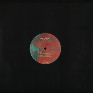 Marco Bailey - The Reworks (Sterac / Shlomi Aber / Nima Khak Remi (Back)