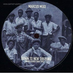 Marcus Mixx - Down To New Orleans