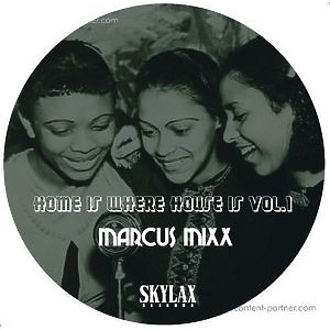 Marcus Mixx - Home Is Where House Is Vol#1