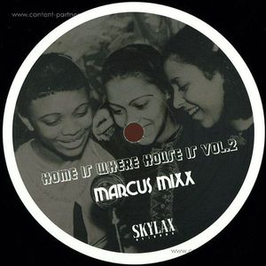 Marcus Mixx - Home Is Where House Is Vol#2
