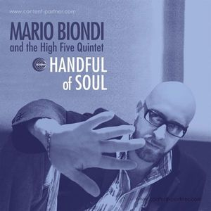 Mario Biondi And The High Five Quintet - Handful Of Soul (Special Edition)