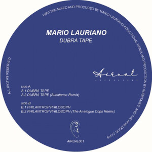 Mario Lauriano - Dubra Tape w/ Substance Remix