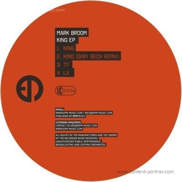 Mark Broom - King Ep (incl. Gary Beck Remix)