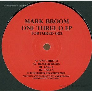 Mark Broom - One Three O Ep