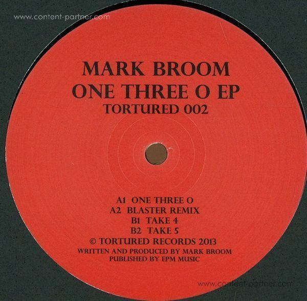 Mark Broom - One Three O Ep
