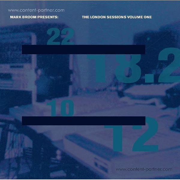 Mark Broom - The London Sessions, Vol. 1