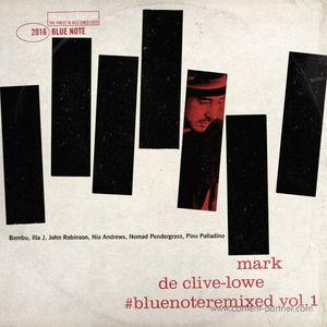 Mark De Clive Lowe - Blue Note Remixed Vol. 1