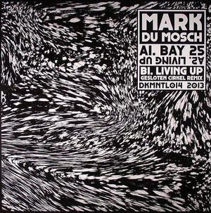 Mark Du Mosch - Bay 25