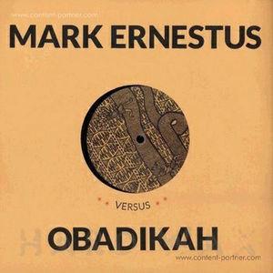 Mark Ernestus Versus Obadikah - April