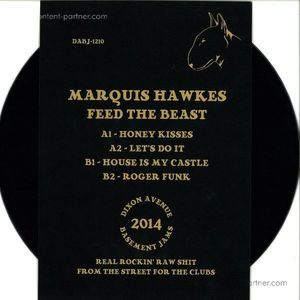 Marquis Hawkes - Feed The Beast