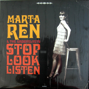 Martha Ren & The Groovelvets - Stop Look Listen (Ltd. Clear Vinyl LP Repress) (Back)