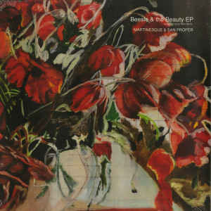 Martinesque & San Proper - Beesle & The Beauty EP