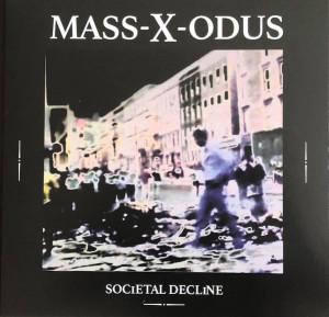 Mass-X-Odus - Societal Decline