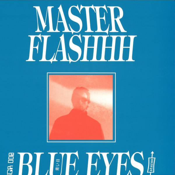 Master Flashhh - Blue Eyes