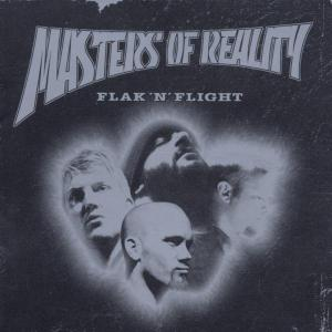 Masters Of Reality - Flak'N'Flight-Live In Europe