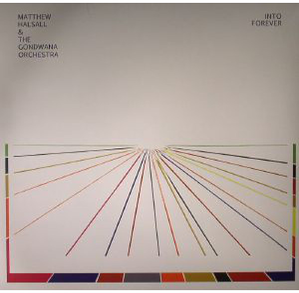 Matthew Halsall & The Gondwana Orchestra - Into Forever(LP)