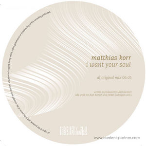 Matthias Korr - I Want Your Soul (Axel Bartsch Remix)